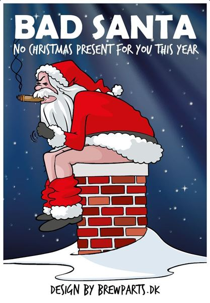 Bad santa - No christmas present for you this year!