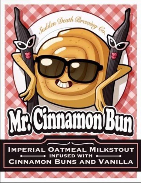 Billede af Mr Cinnamon Bun - Sudden death brewing company VÆR OBS PÅ DATO!