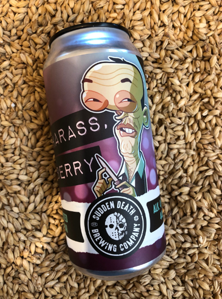 Harass Berry - Sudden Death Brewing Company