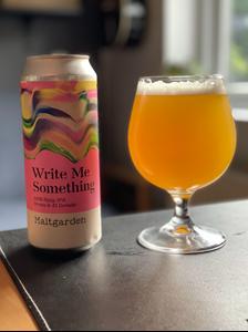 Write Me Something - DDH NEIPA - Maltgarden